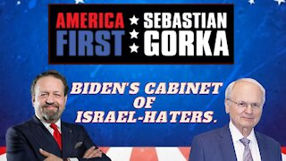 Biden's Cabinet of Israel-haters. Mort Klein with Sebastian Gorka on AMERICA First