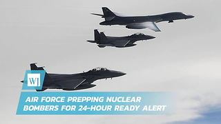 Air Force Prepping Nuclear Bombers for 24-Hour Ready Alert - Video