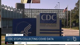 CDC stops collecting COVID-19 data