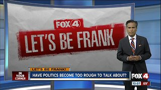 Let's Be Frank: Thoughts on tension among current political conversation