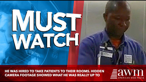 He Was Hired To Take Patients To Their Rooms. Hidden Camera Footage Showed What He Was Really Up To