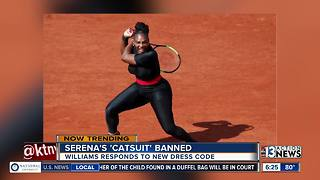 Serena's catsuit banned from tennis court - Video