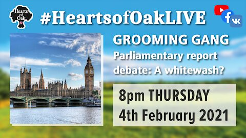 Grooming Gang report Parliamentary debate. A whitewash? 4.2.21