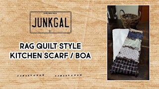 Sew With Me: Rag Quilt Style Kitchen Scarf Boa Easy