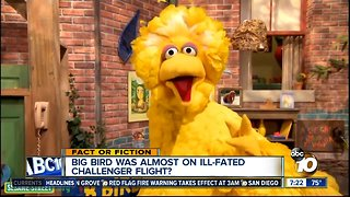 Big Bird was almost on the Challenger?