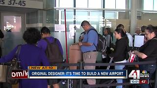 Original KCI designer: 'It is time to build a new airport' - Video