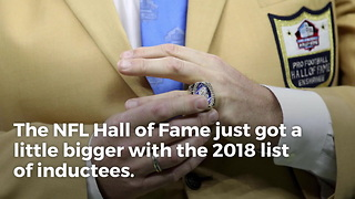 Huge Names Voted Into Pro Football Hall Of Fame - Video