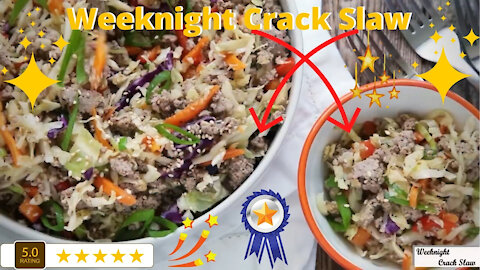 Weeknight Crack Slaw A Slaw That is Easy To Make and Delicious