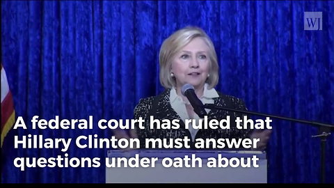Federal Judge Orders Hillary To Submit to Interrogation. Disaster for 2020 Ambitions
