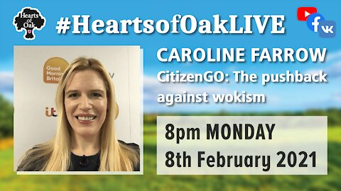 Caroline Farrow CitizenGO and the pushback against wokism 8.2.21