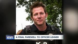 Saying goodbye to Officer Lehner - Video