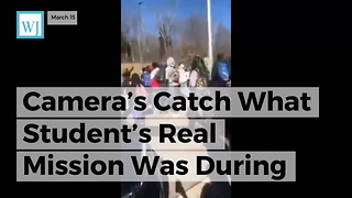 Camera's Catch What Student's Real Mission Was During National Walkout Day - Video