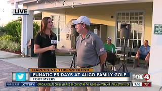 Alico Family Golf celebrates Funatic Fridays with discounts, karaoke - 7am live report - Video