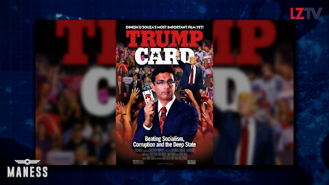 """Dinesh D'Souza New Film """"Trump Card"""" OUT NOW!"""