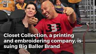 Big Baller Brand Being Sued For Missed Payments For Making Apparel