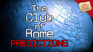 Stuff They Don't Want You to Know: The Club of Rome: Predictions - Video