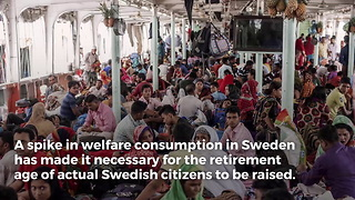 Sweden to Raise Retirement Age to Fund Migrant Welfare - Video