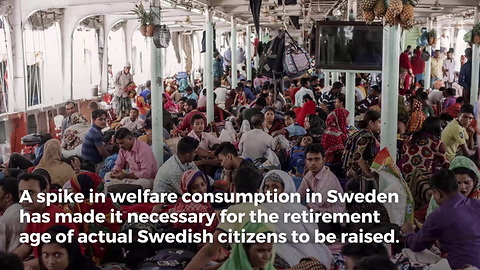 Sweden to Raise Retirement Age to Fund Migrant Welfare