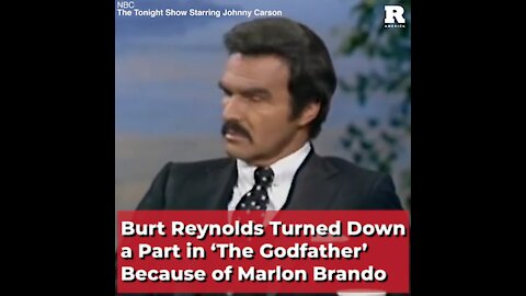 Burt Reynolds Turned Down a Part in 'The Godfather' Because of Marlon Brando