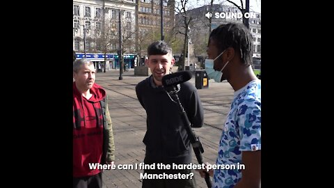 Who's The Hardest Person In Manchester
