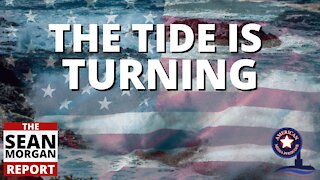 The Sean Morgan Report   The Tide Is Turning