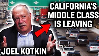 What's Happening to California's Middle Class | Urban Policy Expert Joel Kotkin