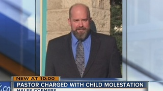 Hales Corners pastor charged with child molestation