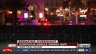Suspicious vehicle near Tivoli Village deemed safe - Video