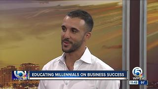 Educating millennials on business success - Video