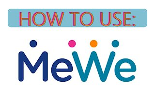 How To Use MeWe