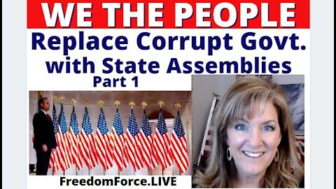 WE THE PEOPLE - STATE ASSEMBLIES - PART 1 3-25-21