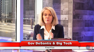 Gov DeSantis & Big Tech | First Five 2.3.21