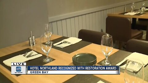 Hotel Northland honored with restoration award from the Wisconsin Historical Society