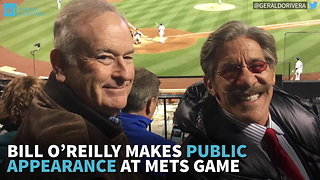 Bill O'Reilly Makes Public Appearance At Mets Game - Video