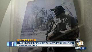 Family waiting to bring injured Navy EOD Tech home - Video