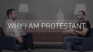 Why I am Protestant | with Pastor Brian Episcopo