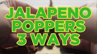 Jalapeno Poppers 3 Ways - Video
