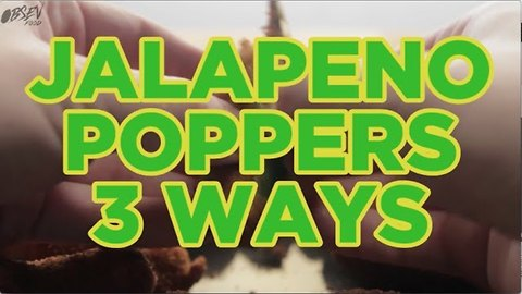 Jalapeno Poppers 3 Ways