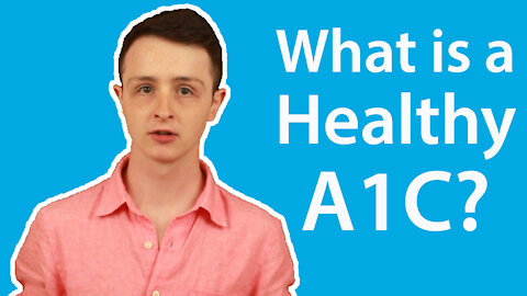 What is a Healthy A1c for Diabetes?