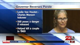 Governor Gavin Newsom has reversed parole for Charles Manson follower Leslie Van Houten