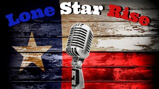 LONE STAR RISE | EP 8 COVID-19 FRAUD? | SEEK THE TRUTH | ASK QUESTIONS
