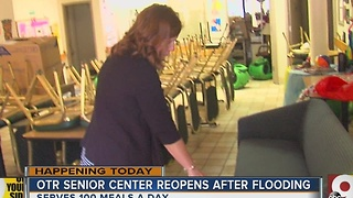 OTR Senior Center reopens after flooding - Video
