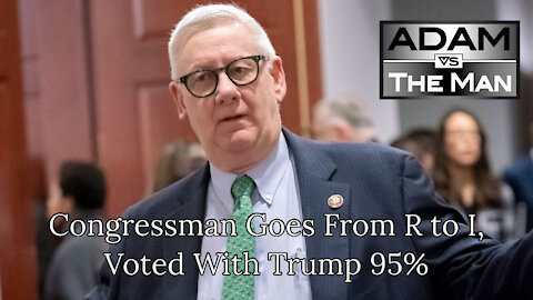 Congressman Goes From R to I, Voted With Trump 95%