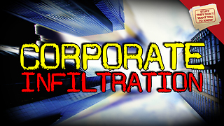 Stuff They Don't Want You to Know: Infiltration: Corporations - Video