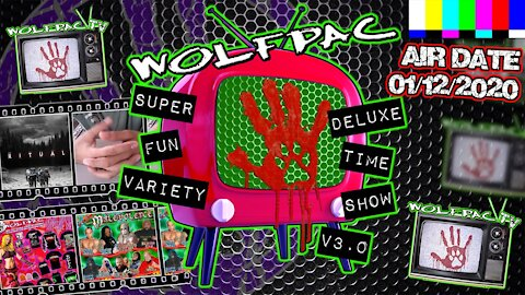 WOLFPAC Super Deluxe Fun Time Variety Show January 12th 2020