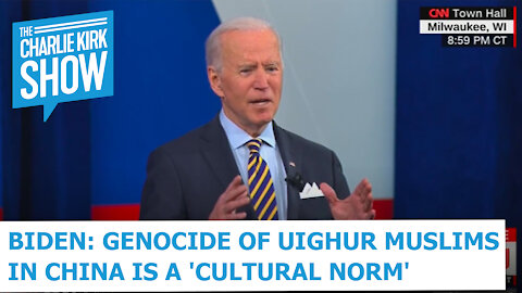Biden: Genocide of Uighur Muslims in China is a 'Cultural Norm'