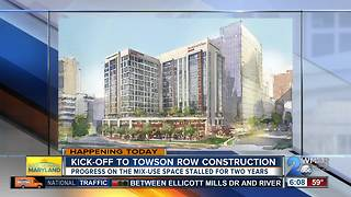 Towson Row construction finally begins after stalling for 2 years