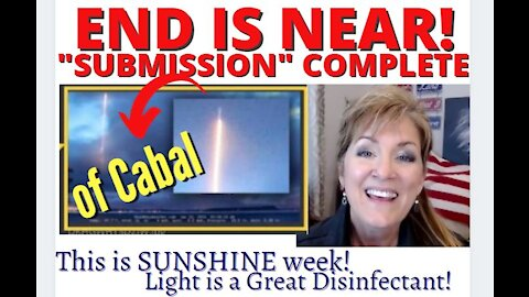 END IS NEAR - SUBMISSION (OF CABAL) COMPLETE 3-16-21