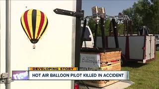 Hot air balloon pilot killed in accident - Video