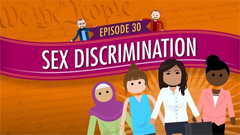 Sex Discrimination: Crash Course Government #30